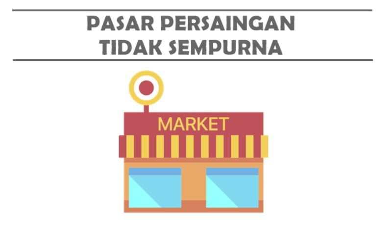 persaingan pasar tidak sempurna