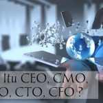Kepanjangan Dan Tugas CEO, COO, CFO, CMO, CTO