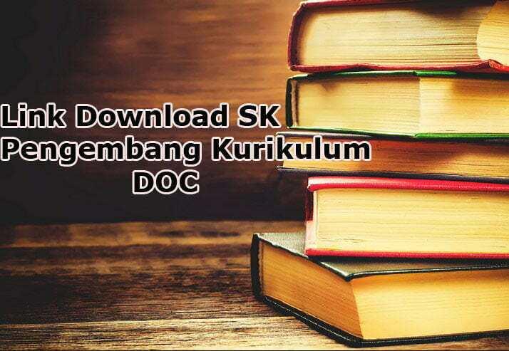 Link Download SK Pengembang Kurikulum DOC
