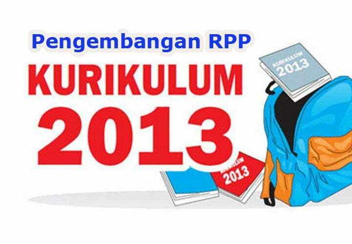 Pengembangan RPP Kurikulum 2013