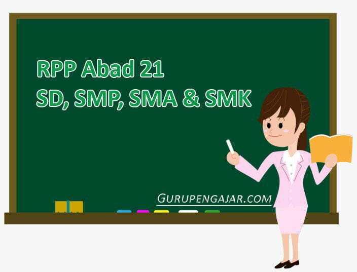RPP Abad 21 SD, SMP, SMA, SMK
