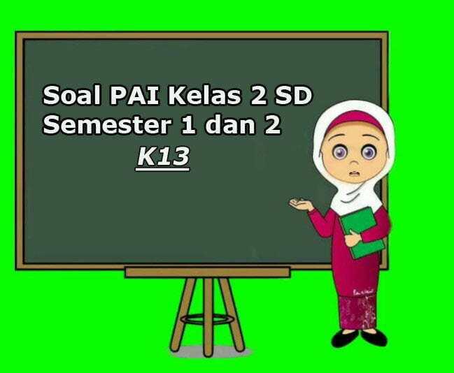 SOAL PAI KELAS 2 SD