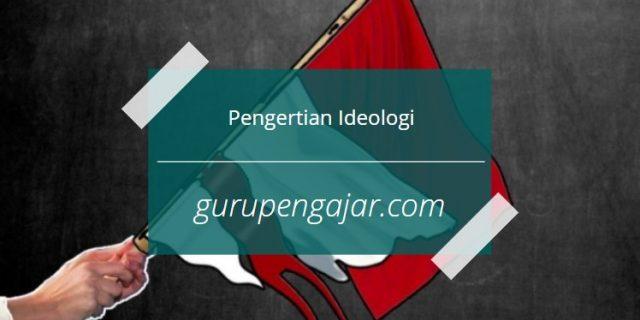 pengertian ideologi negara